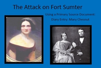 The Attack at Fort Sumter: Utilizing Primary Sources to En