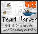 WWII: The Attack on Pearl Harbor - 5th & 6th Grade Close Reading Activity