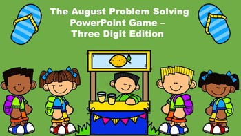 The August Problem Solving PowerPoint Game - Three Digit Edition