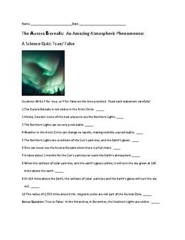 The Aurora Borealis: A Science Quiz/ True/False with answer key