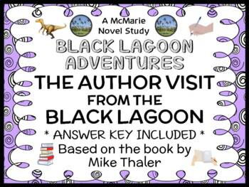 The Author Visit from the Black Lagoon (Mike Thaler) Novel Study / Comprehension