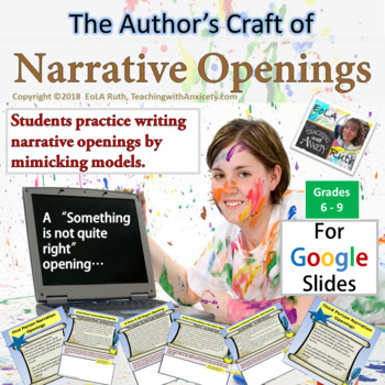 The Author's Craft of Narrative Openings | For Google Slides