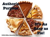 The Author's Purpose: It's As Easy As Pie!