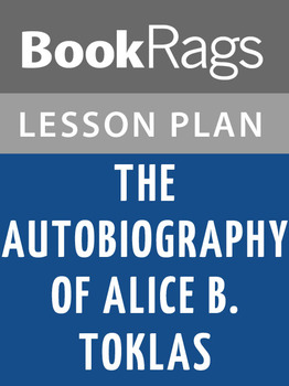 The Autobiography of Alice B. Toklas Lesson Plans