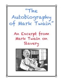 The Autobiography of Mark Twain: Slavery