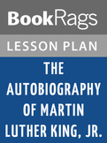 The Autobiography of Martin Luther King, Jr Lesson Plans
