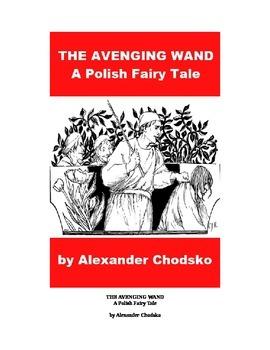 """The Avenging Wand"" - A Polish Fairy Tale"