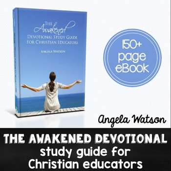 The Awakened Devotional Study Guide for Christian Educators (eBook)