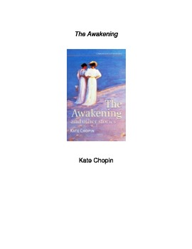 The Awakening: Novel Study Guide