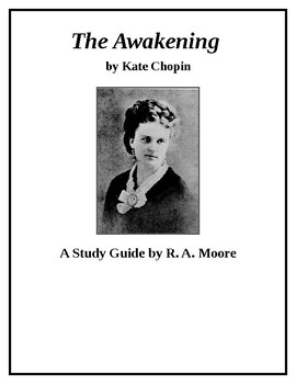 """""""The Awakening"""" by Kate Chopin: A Study Guide"""
