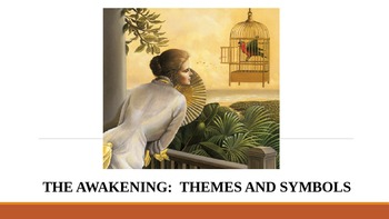 The Awakening by Kate Chopin - Themes and Symbols group activity