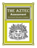 Ancient Civilizations - The Aztec / Assessment / Benchmark Education Company