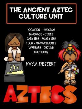 The Aztecs: A Cultural Unit