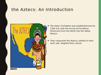 The Aztecs: An Introduction PPT