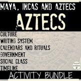 Aztecs Bundle 10 Activities for Inca Aztec Maya Unit RECENTLY UPDATED