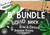 "The ""B Bundle"" lookin' FUNKY FRESH!"