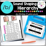 The B Sound Shaping Hierarchy Curriculum