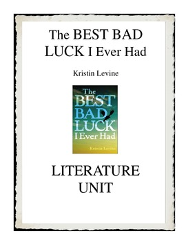 The BEST BAD LUCK I Ever Had by Kristin Levine Literature Unit