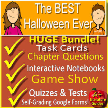 The Best Halloween Ever Novel Study Unit Use With OR Without Google Drive