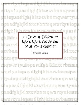 10 Days of Different  Word Work Activities Plus Sorts Galore!