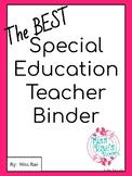 The BEST Special Education Teacher Binder * EDITABLE * FRE