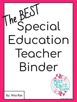 The BEST Special Education IEP Teacher Binder * EDITABLE * FREE updates
