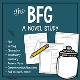 BFG Comprehension,  Novel Study with Answer Key