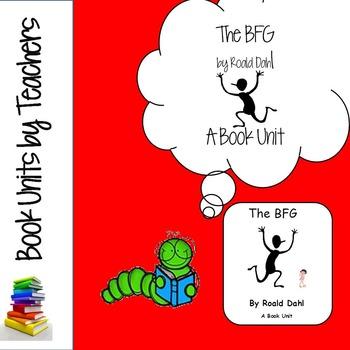 The BFG by Roald Dahl Book Unit