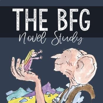 The BFG COMPLETE Novel Study!