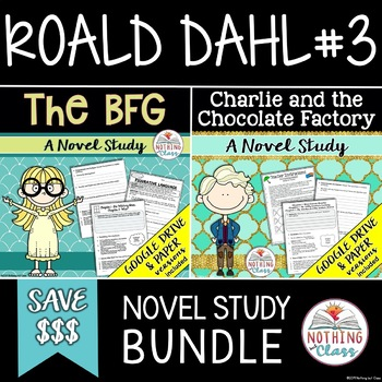 BFG and Charlie and the Chocolate Factory Novel Study Unit Bundle