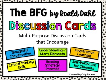 The BFG Discussion Cards PLUS Extension Activities