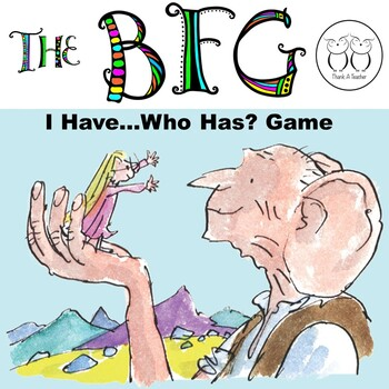 The BFG I Have ... Who Has? Game