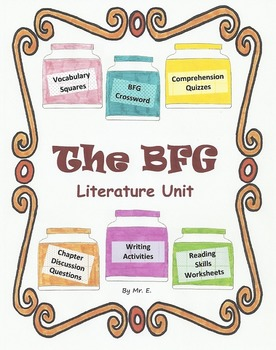 Literature Unit - The BFG