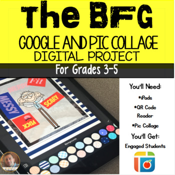 The BFG Pic Collage Digital Projects: 5 Projects Included for Grades 3-6