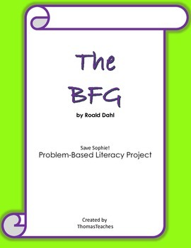 The BFG - Problem Based Literacy Extension Activity