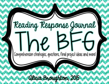 The BFG Reading Response Journal: Comprehension Questions & More!
