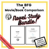 The BFG by Roald Dahl - Bundle - Novel Study + Movie/Book