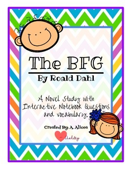 The BFG by Roald Dahl- A Novel Study