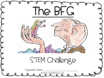 The BFG by Roald Dahl - STEM Challenge