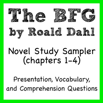 The BFG by Roald Dahl novel study (sampler - chapters 1 to 4)