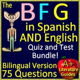The BFG in Spanish AND English Chapter Quizzes and Final Test Bilingual Version