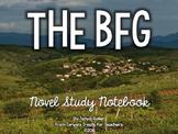 The BFG Novel Study Notebook
