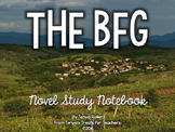 The BFG Novel Study Notebook