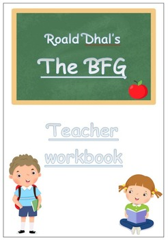 The BFG - teacher and student workbooks