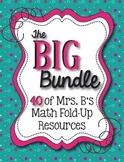 The BIG Bundle:  41 Math Fold-Up Resources Bundled into ONE!