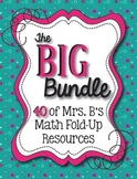 The BIG Bundle:  41 Math Fold-Up Resources Bundled into ONE!