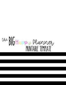 The BIG Happy Planner Printable Template