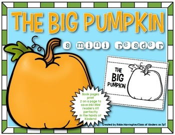 The BIG Pumpkin Mini Reader {October & Halloween} Kindergarten or First Grade