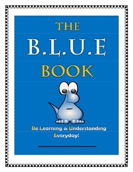 The B.L.U.E Book: Be Learning & Understanding Everyday