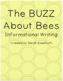 The BUZZ About Bees Informational Writing